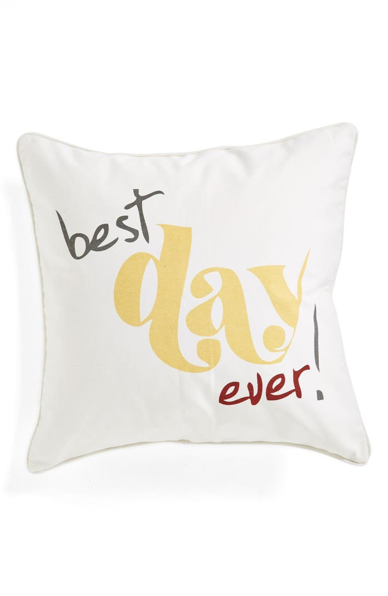 LEVTEX 'Best Day Ever' Pillow, Main, color, 100