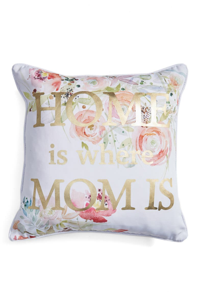 LEVTEX Home Is Where Mom Is Accent Pillow, Main, color, 100