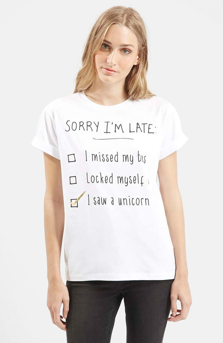 TOPSHOP 'Sorry I'm Late' Short Sleeve Tee, Main, color, 100