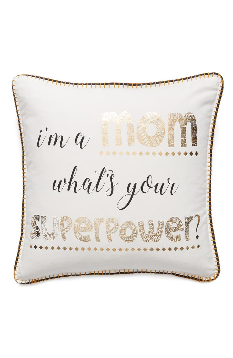 LEVTEX I'm a Mom, What's Your Superpower Accent Pillow, Main, color, 100