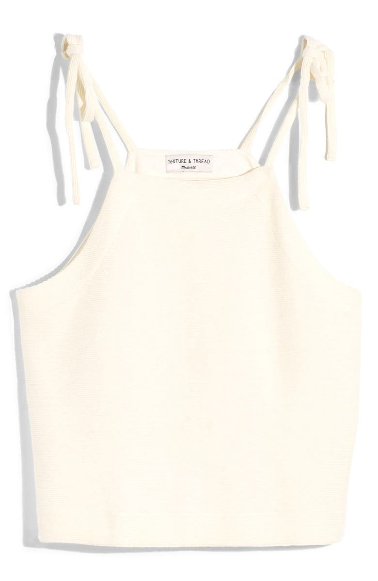 MADEWELL Texture & Thread Tie Shoulder Tank Top, Main, color, BRIGHT IVORY