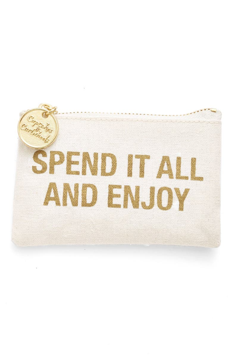 TWO'S COMPANY 'Spend It All and Enjoy' Coin Purse, Main, color, 100