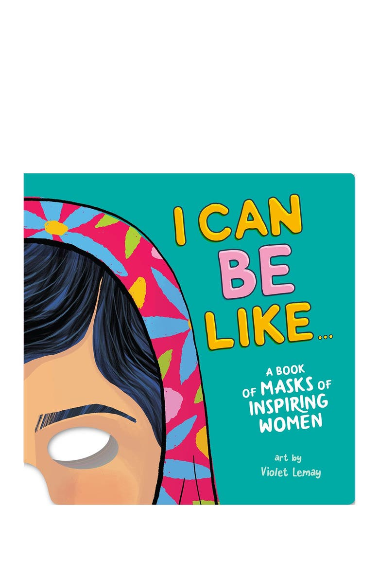 WORKMAN PUBLISHING I Can Be Like . . . A Book of Masks of Inspiring Women, Main, color, BLUE/ GREEN